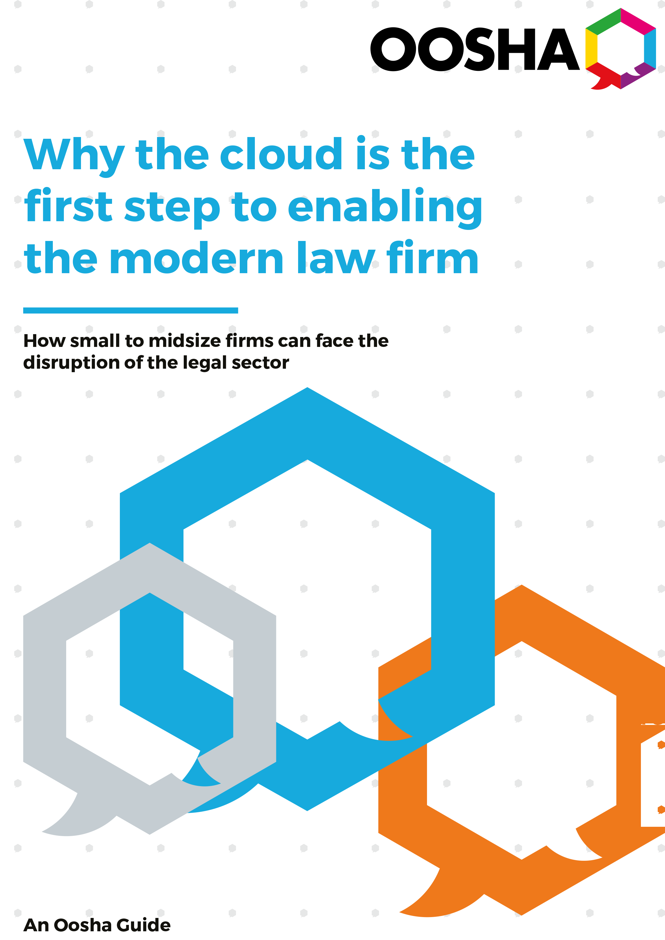 Why cloud is the first step to enabling the modern law firm